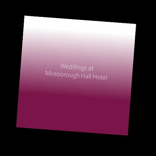 Mosborough Hall Hotel Wedding Brochure